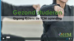 Video Gezond studeren met Qigong